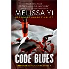 Code Blues: When Medicine Becomes Murder (Hope Sze medical mystery Book 1)
