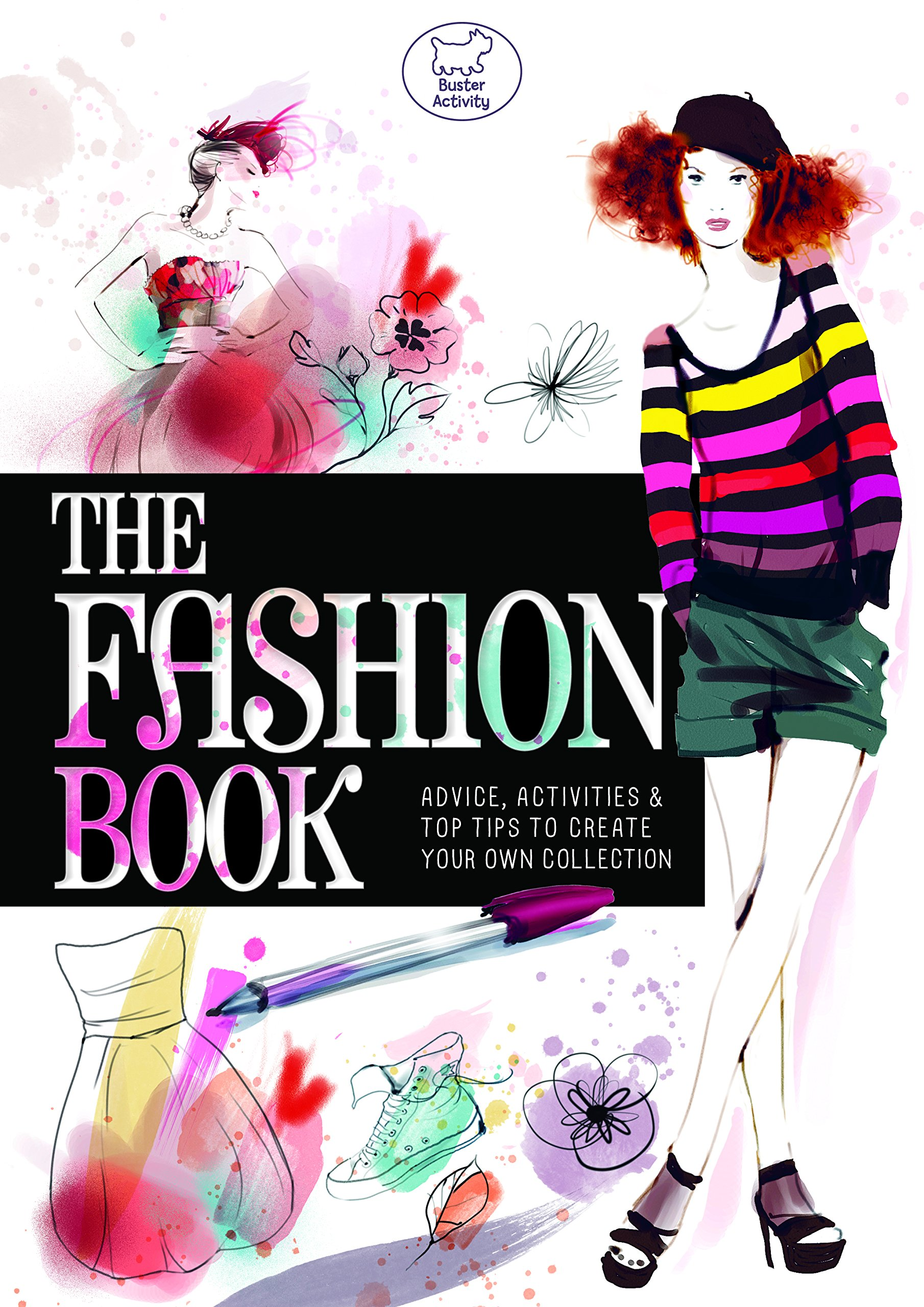 The Fashion Book Advice Activities Top Tips To Create Your Own Collection Vendittelli Marie Griotto Sophie 9781780551135 Amazon Com Books