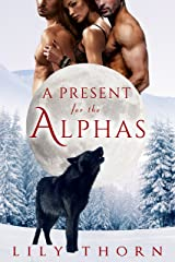 A Present for the Alphas Kindle Edition