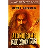 Along Come Evening (The Joel Stuart Adventures Book 4)