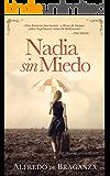 Nadia sin miedo: La mujer que conquistó Bollywood