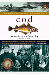 Cod: A Biography of the Fish that Changed the World Kindle Edition