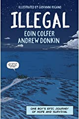 Illegal: A graphic novel telling one boy's epic journey to Europe Paperback
