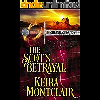 The Scot's Betrayal (Highland Swords Book 1)