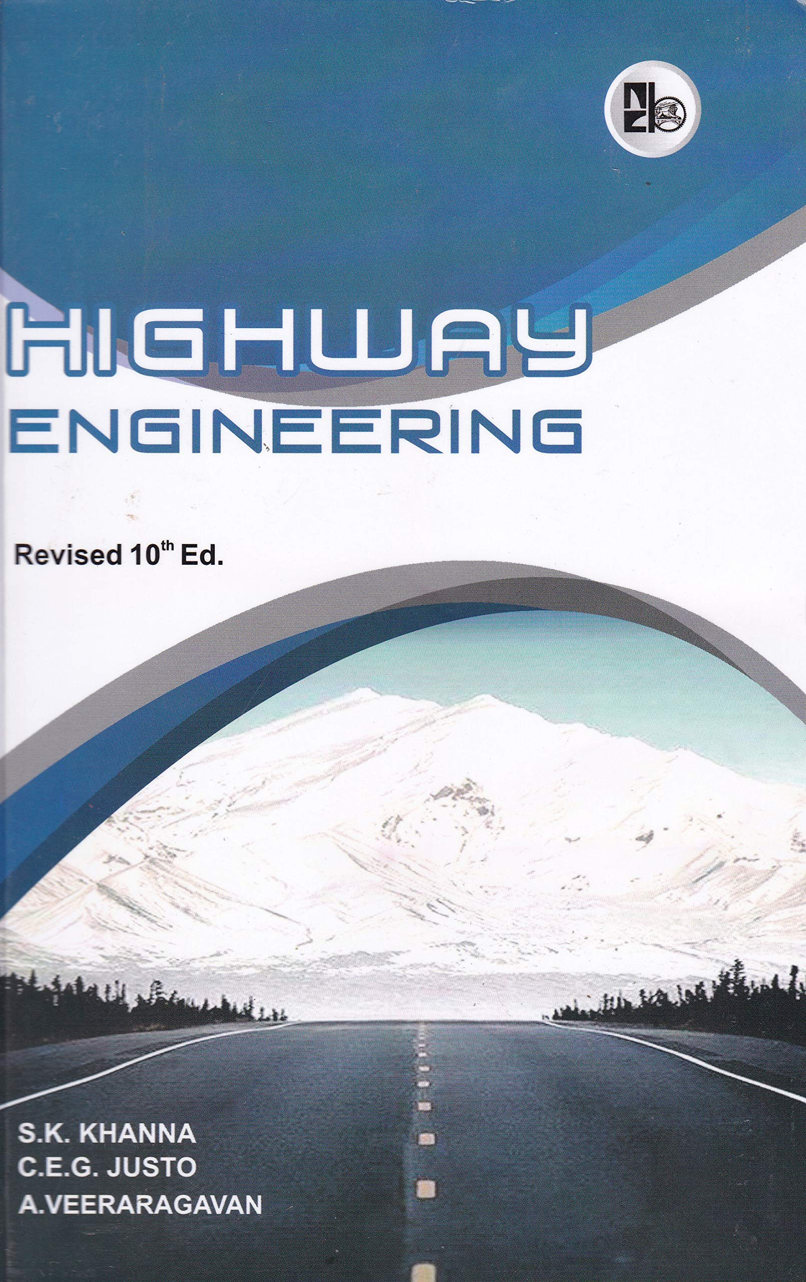 Highway Engineering By Khanna And Justo Ebook