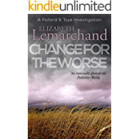 Change For The Worse (Pollard & Toye Investigations Book 11)