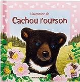 L'aventure de Cachou l'ourson