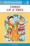 Three up a Tree (Penguin Young Readers, Level 3)