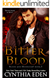 Bitter Blood (Blood and Moonlight Book 3)