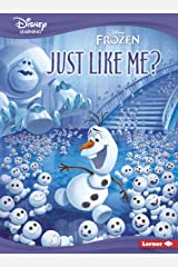 Just Like Me?: A Frozen Story (Disney Learning Everyday Stories) Kindle Edition