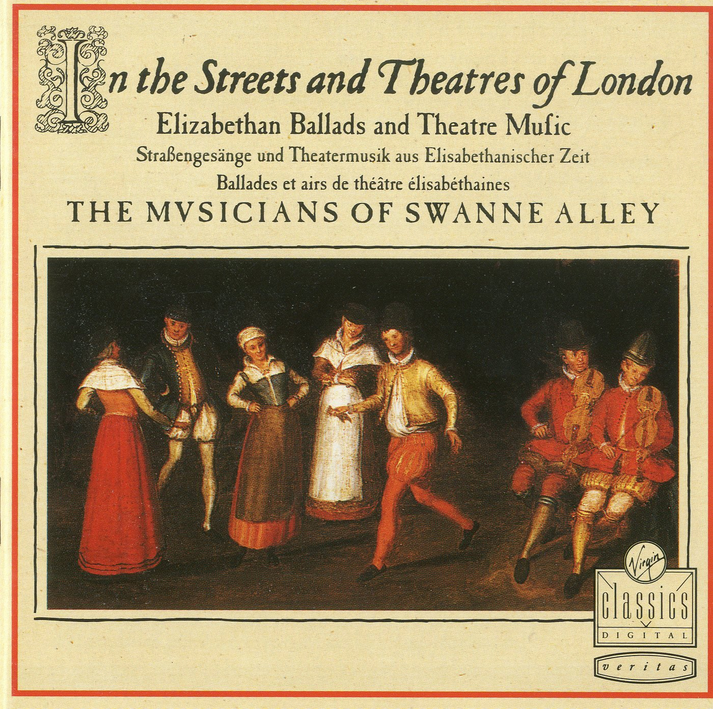 In the Streets & Theatres of London: Elizabethan Ballads & Theatre Music by Virgin Classics