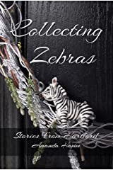 Collecting Zebras (Stories From Hartford Book 3) Kindle Edition