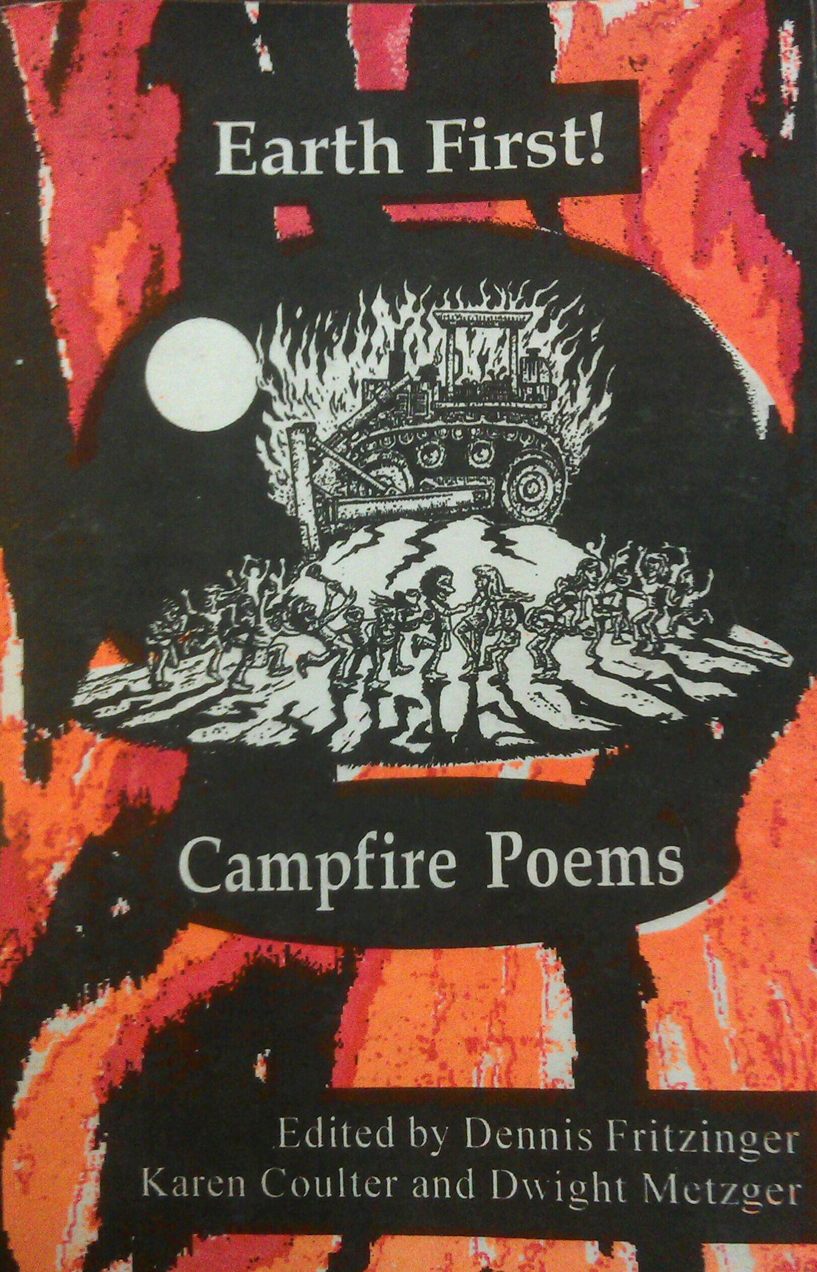 Earth First! Campfire Poems: An Anthology of Biocentric Poetry, Fitzinger, Dennis; Coulter, Karen; Metzger, Dwight (editors)
