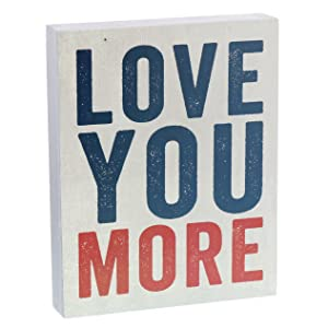 Barnyard Designs Love You More Wooden Box Wall Art Sign, Primitive Country Farmhouse Home Decor Sign with Sayings 10 x 8