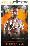 Allure (Men of Hidden Creek Book 2)