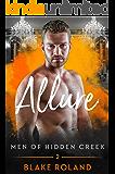 Allure (Men of Hidden Creek Book 2)