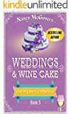 Weddings & Wine Cake: A Culinary Cozy Mystery (Comfort Cakes Cozy Mysteries Book 5) (English Edition)