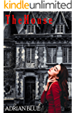 The House: An Erotic Ghost Story