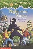 NIGHT OF THE NINJAS (MAGIC TREE HOUSE, NO 5)