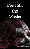 Beneath the Masks