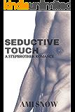 Seductive Touch
