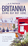 Britannia - Going But Not Gone: Can The Legendary Great British Spirit Be Revived?