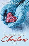 All We Want For Christmas Is You: A Reverse Harem Christmas Story