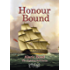 Honour Bound (The Fighting Sail Series Book 10)