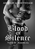 Blood Of Silence, Tome 8 : Andreas (French Edition)