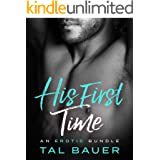 His First Time: An Erotic Romance Bundle