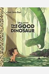 The Good Dinosaur Little Golden Book (Disney/Pixar The Good Dinosaur) Hardcover
