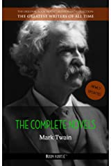 Mark Twain: The Complete Novels (The Greatest Writers of All Time Book 10) Kindle Edition