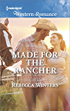Made for the Rancher (Sapphire Mountain Cowboys)
