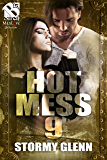 Hot Mess 9 [Hot Mess] (Siren Publishing The Stormy Glenn ManLove Collection)