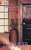 Werewolf's Tale and a Druid's Sword (I.O.N. Book 2)