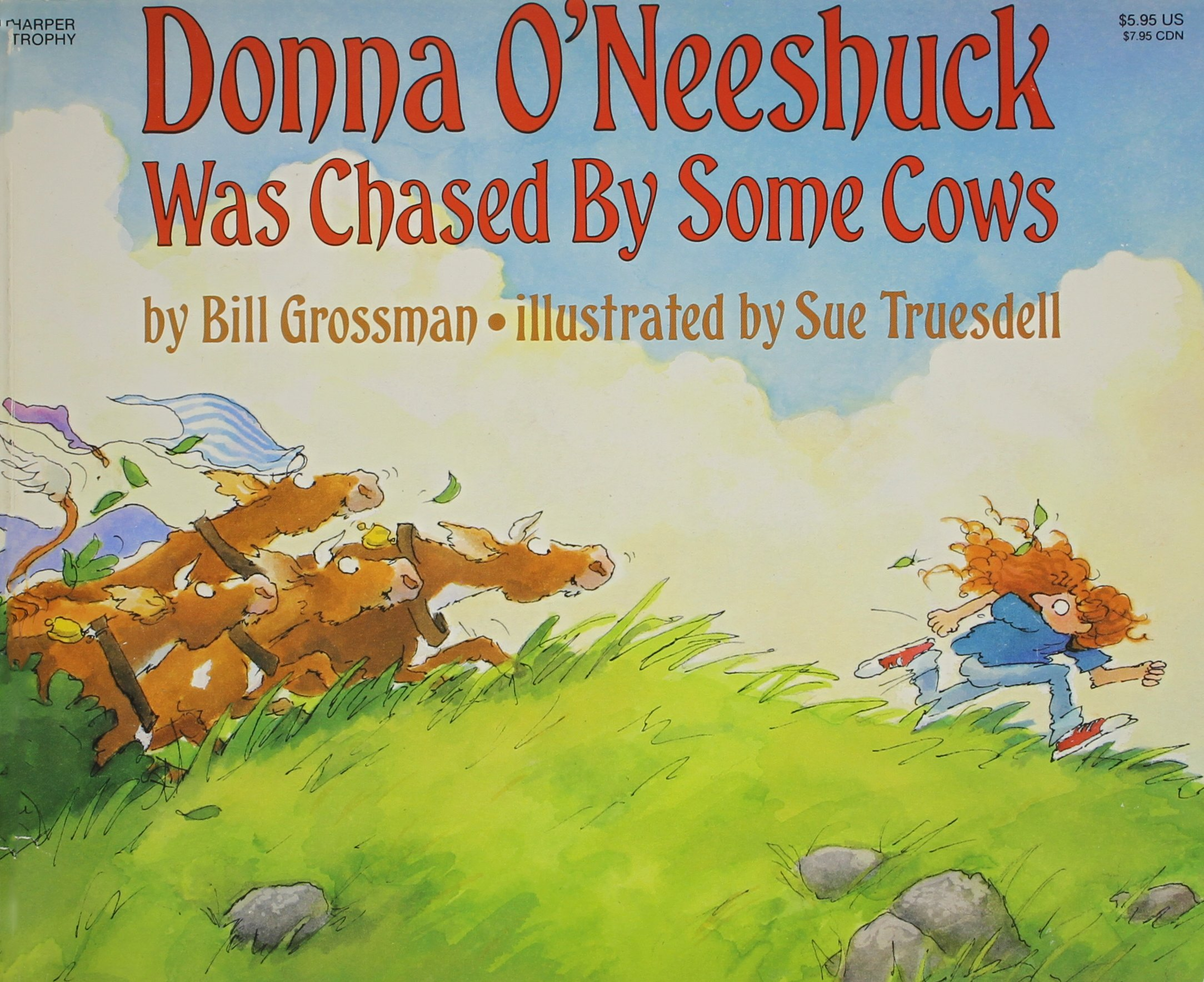 Donna O'Neeshuck Was Chased by Some Cows