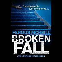 Broken Fall: A D.I. Harland novella (English Edition)