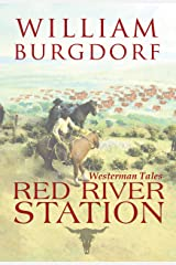 Red River Station (Westerman Tales Book 1) Kindle Edition