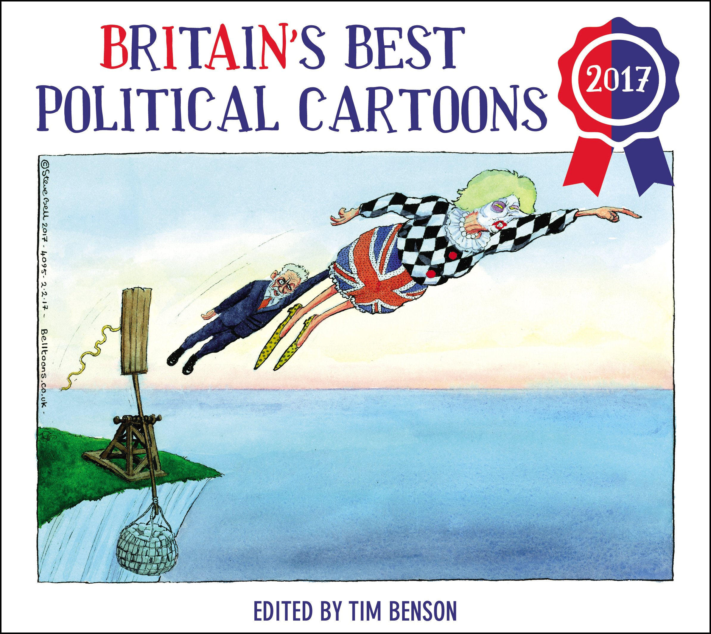 Britain S Best Political Cartoons 2017 Amazon Co Uk Tim Benson