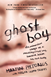 Ghost Boy: The Miraculous Escape of a Misdiagnosed Boy Trapped Inside His Own Body