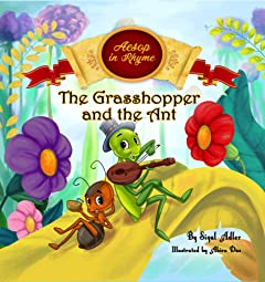 The Grasshopper and the Ant : Aesop\'s Fables in  Verses  (Children\'s story picture books Book 3)