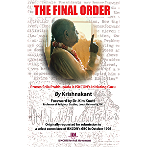 The Final Order: Proves Srila Prabhupada is ISKCON's Initiating Guru