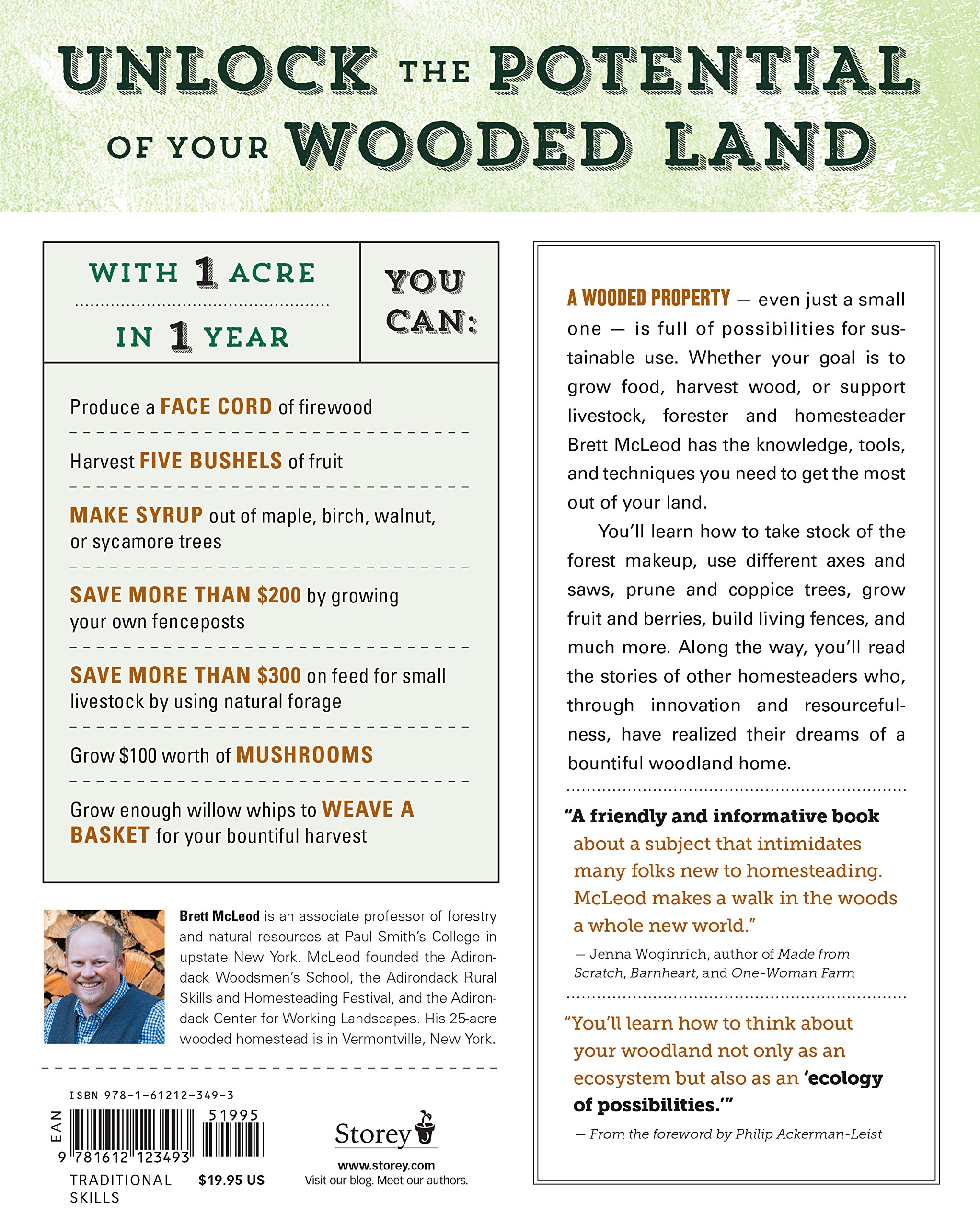 The Woodland Homestead: How to Make Your Land More Productive and Live More Self-Sufficiently in the Woods
