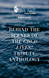 Behind the Scenes of the CHUD LIVES! tribute anthology  (Crystal Lake Shorts Book 7)