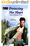 Protecting Her Heart (Men of Maine Series Book 4)