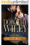 LAND OF STARS: The Texas Wyllie Brothers (Wilderness Dawning Series Book 2)