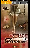 Stille zwischen den Noten: Roman über eine Liebe (German Edition)