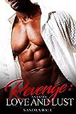 Revenge: A Story of Love & Lust