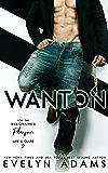 Wanton (For The Billionaire's Pleasure Book 2)