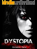 Dystopia (The Dystopia Series Book 1)